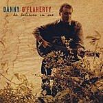 Danny O'Flaherty He Believes In Me