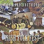 The Dady Brothers Irish Folk Fest