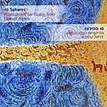 Daniel Akiva 10 Spheres - Meditations For Guitar Solo