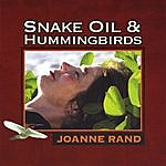 Joanne Rand Snake Oil And Hummingbirds