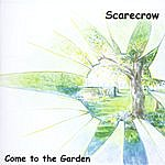Scarecrow Come To The Garden