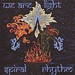 Spiral Rhythm We Are Light