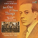 Ambrose & His Orchestra Just One Of Those Things (London 1933 - 1943)