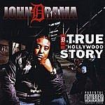John Drama True Hollywood Story