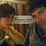 The Welcome Matt That I Can Do (Single)