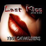The Cavaliers Last Kiss 2010 (Single)