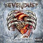 Sevendust Cold Day Memory (Parental Advisory)