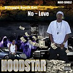 No Love Hoodstar Maxi (Single)