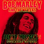 The Wailers Behind The Legend Vol 1