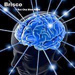 Brisco Get Cha Mind Right - Single