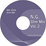 N.G Slim Mix, Vol. 2 (Dj Mix)