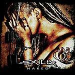 Exilia Naked