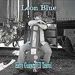 Leon Blue Have Guitar Will Travel