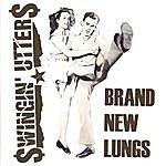 Swingin' Utters Brand New Lungs