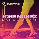 Jose Nunez Dance Again (2-Track Single)