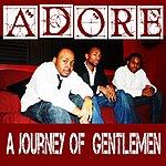 Adore Journey Of Gentlemen