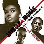 Janelle Monáe Tightrope (Wondamix) [Feat. B.o.b And Lupe Fiasco](Single)