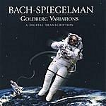 Joel Spiegelman Bach-Spiegelman, The Goldberg Variations, A Digital Transcription