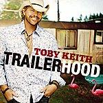 Toby Keith Trailerhood (Single)