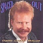 Danny Colfax Mallon Spaced Out