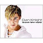 Dan Knight Brave New World