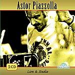 Astor Piazzolla Astor Piazzolla, Live & Studio