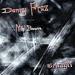 Danny Praz Betrayer