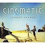 Spencer Brewer Cinematic