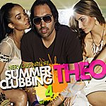Theo Nervous Nitelife: Summer Clubbing 4