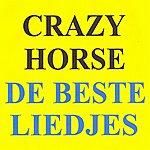 Crazy Horse De Beste Liedjes