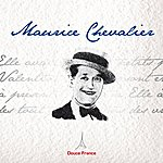 Maurice Chevalier Maurice Chevalier: Douce France