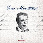Yves Montand Yves Montand: Douce France