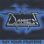 Damien Say Your Prayers