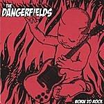 The Dangerfields Born To Rock