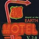 Daniel L. Lovell Stayin' At The Earth Motel V.2.0