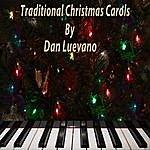 Dan Luevano Traditional Christmas Carols