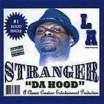 Stranger Da Hood