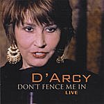 Darcy Don't Fence Me In