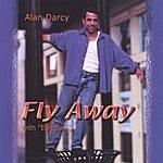 Alan Darcy Fly Away