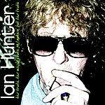 Ian Hunter The Truth, The Whole Truth And Nuthin' But The Truth