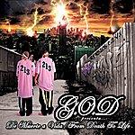 G.O.D. De Muerte A Vida
