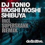 DJ Tonio Shibuya / Moshi Moshi
