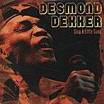 Desmond Dekker Sing A Little Song