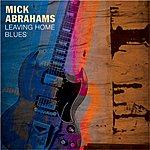 Mick Abrahams Leaving Home Blues