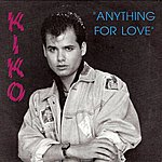 Kiko Anything For Love