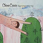 China Crisis Singing The Praises Of Finer Things