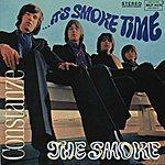 The Smoke It's Smoke Time