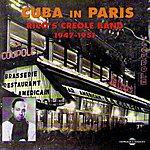 Rico's Creole Band Cuba In Paris (1947 -1951)