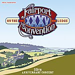 Fairport Convention On The Ledge 35 Th Anniversary Concert