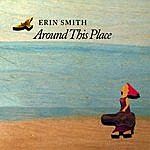 Erin Smith Band Around This Place